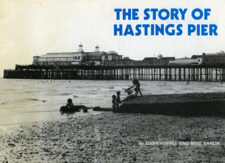 """The Story of Hastings Pier"""